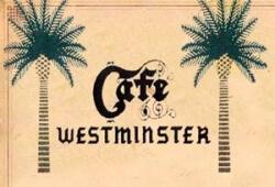 Cafe Westminster