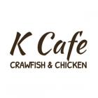 K Cafe Crawfish & Chicken